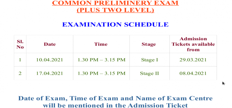 EXAMINATION SCHEDULE - COMMON PRELIMINERY EXAM (PLUS TWO LEVEL)