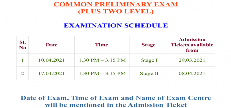 EXAMINATION SCHEDULE -COMMON PRELIMINERY EXAM (PLUS TWO LEVEL)